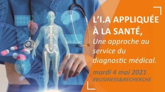 Webinaire : «l'IA appliquée à la santé, une approche au service du diagnostic»